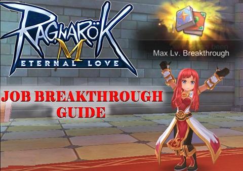 Job Breakthrough guide Ragnarok Mobile Eternal Love