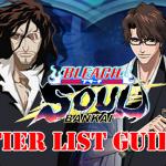 Bleach Soul Bankai Tier List Guide