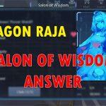 Dragon Raja Salon of Wisdom Answer