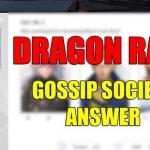 Dragon Raja Gossip Society Answer