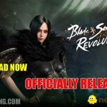 Blade and Soul Revolution AVAILABLE NOW!
